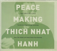 Peacemaking by Thich Nhat Hanh