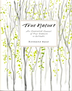 True Nature by Barbara Bash