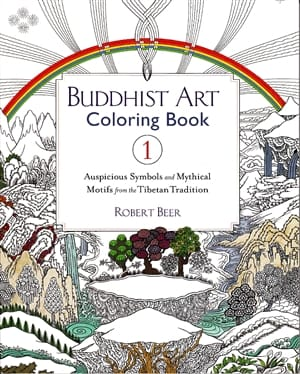 Buddhist Art Coloring Book 1 <br>Auspicious Symbols and Mythical Motifs from the Tibetan Tradition <br>by Robert Beer