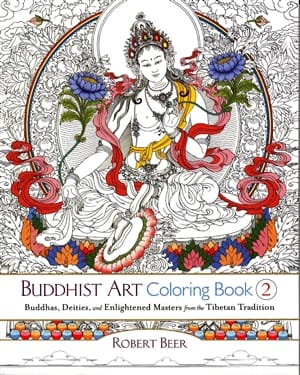 Buddhist Art Coloring Book 2 <br>Buddhas, Deities, and Enlightened Masters from the Tibetan Tradition <br>by Robert Beer