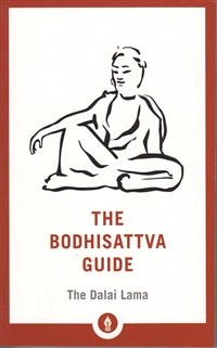 The Bodhisattva Guide by His Holiness the Dalai Lama