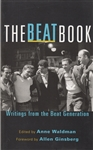 The Beat Book: Writings form the Beat Generation -- edited by Anne Waldman
