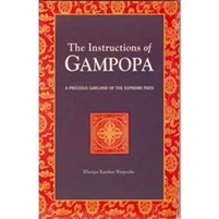The Instructions of Gampopa: The Precious Garland of the Supreme Path—by Khenpo Karthar Rinpoche