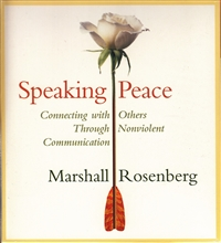Speaking Peace by Marshall Rosenberg on 2 audio CDs