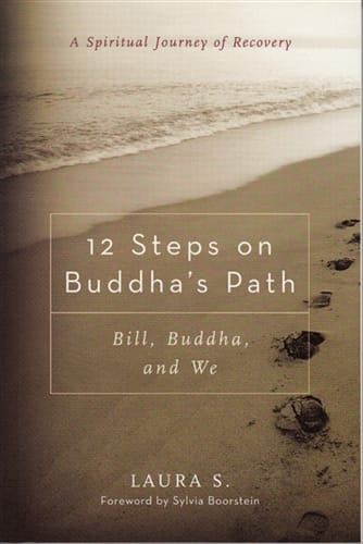 12 Steps on Buddha's Path <br>by Laura S.