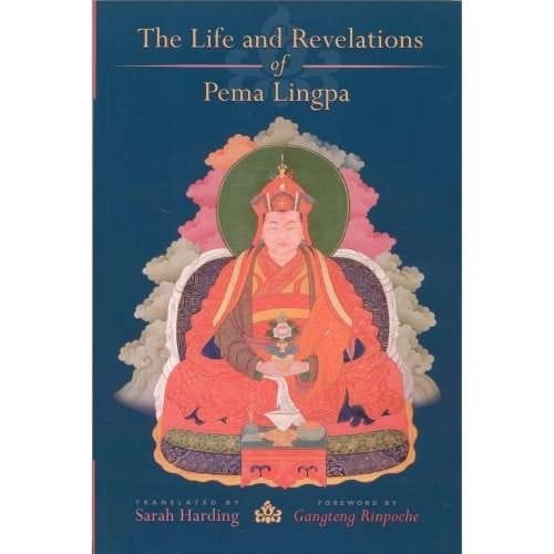 The Life and Revelations of Pema Lingpa, translated by Sarah Harding