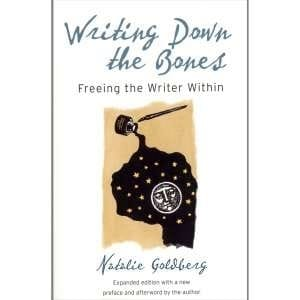 Writing Down the Bones; Freeing the Writer Within