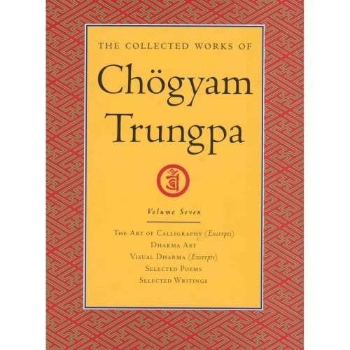 Collected Works of Chögyam Trungpa, Volume Seven