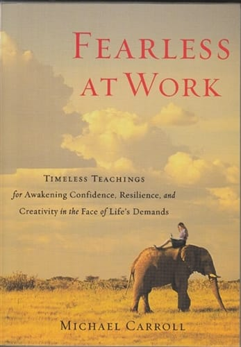Fearless at Work <br>by Michael Carroll