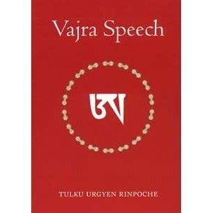 Vajra Speech -- by Tulku Urgyen Rinpoche