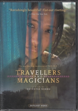 Travellers and Magicians a film by Khyentse Norbu on DVD