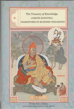 The Treasury of Knowledge Book Six Part Three: Frameworks of Buddhist Philosophy by Jamgon Kongtrul