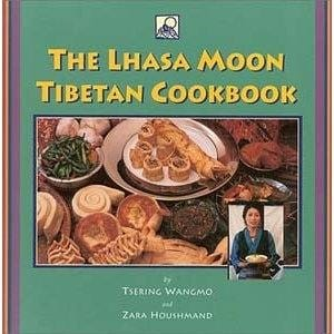 The Lhasa Moon Cookbook -- by Tsering Wangmo & Zara Houshmand