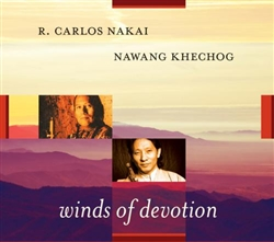 Winds of Devotion by R Carlos Nakai and Nawang Khechog