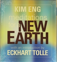 Meditations for a New Earth on 2 CDs by Kim Eng