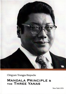 Mandala Principle & The Three Yanas ~ Four Audio CDs by Chogyam Trungpa Rinpoche