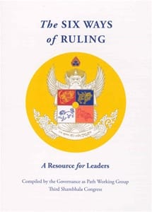 The Six Ways of Ruling: A Resource for Leaders <br>Compiled by the Governance as Path Working Group