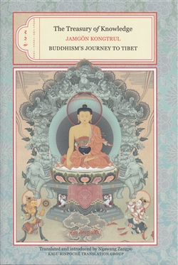 Treasury of Knowledge Books Two Three and Four: Buddhism's Journey to Tibet by Jamgon Kongtrul