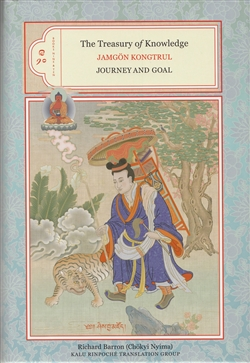 The Treasury of Knowledge Books Nine & Ten: Journey and Goal by Jamgon Kongtrul
