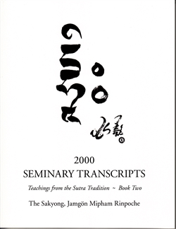 2000 Seminary Transcripts Book 2 by The Sakyong, Jamgon Mipham Rinpoche