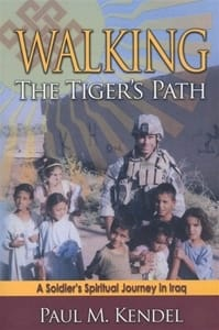 Walking the Tiger's Path by Paul Kendel