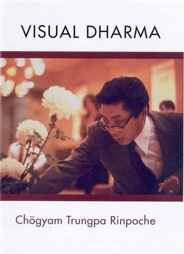 Visual Dharma <br>by Chogyam Trungpa Rinpoche <br>On four DVDs