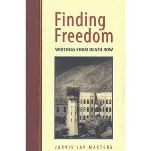 Finding Freedom: Writings from Death Row