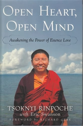 Open Heart, Open Mind <br>Awakening the Power of Essence Love <br>by Tsoknyi Rinpoche