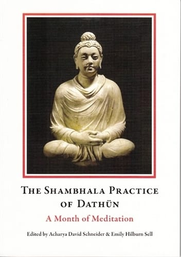 The Shambhala Practice of Dathun