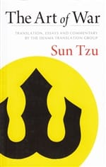 The Art of War: The Denma Translation  by Sun Tzu -- Translation, Essays & Commentary by the Denma Translation Group