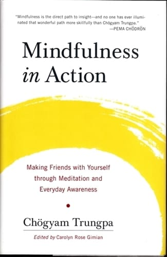 Mindfulness in Action by Chogyam Trungpa