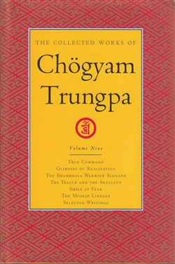 Collected Works of Chogyam Trungpa Volume Nine