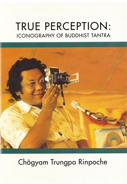 True Perception: Iconography of Buddhist Tantra on five DVDs