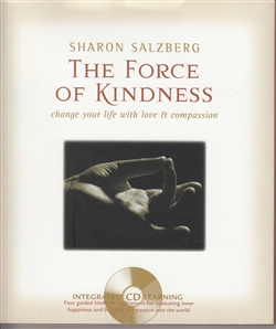 Force of Kindness book and CD by Sharon Salzberg