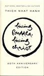 Living Buddha, Living Christ -- by Thich Nhat Hanh