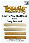 How to Play the Bones with Percy Danforth, tutorial DVD