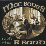 Mac Bones and the B Band
