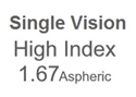 Single Vision High Index 1.67 Aspheric
