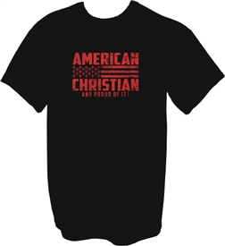 American Christian and Proud of it T-Shirt in Black