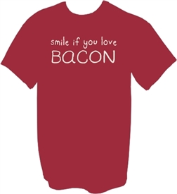 Smile If You Love Bacon T-Shirt