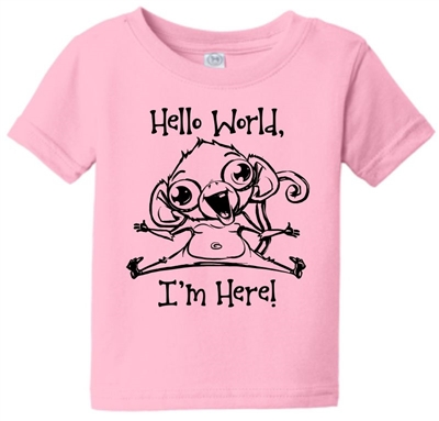 Hello World I'm Here Monkey Toddler Infant T-Shirt Pink