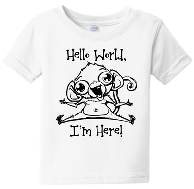 Hello World I'm Here Monkey Toddler Infant T-Shirt White