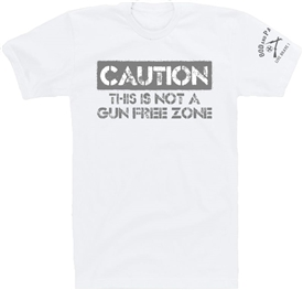 Caution Not A Gun Free Zone Patriotic T-Shirt White