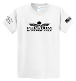 Freedom Is Never Free Patriotic T-Shirt White