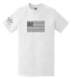 United We Stand For Betsy Ross Patriotic T-Shirt White