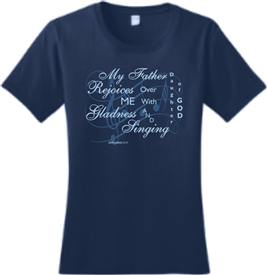 My Father Rejoices Over Me Women's T-Shirt