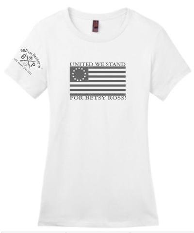 United We Stand For Betsy Ross Ladies Patriotic Tee White