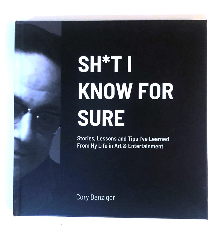 """Sh*t I Know For Sure"" by Cory Danziger - SOLD OUT"