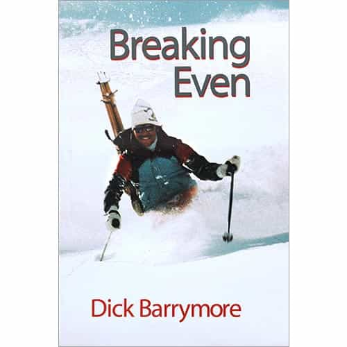 Breaking Even Book by Dick Barrymore