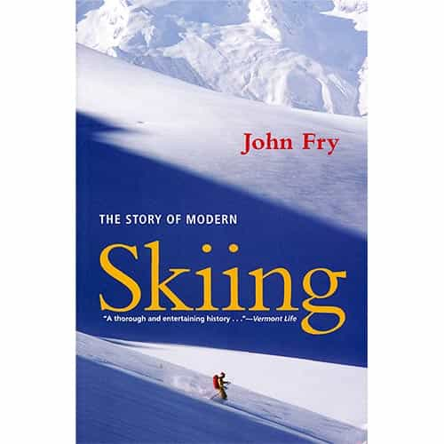 The Story of Modern Skiing Paperback Book - Signed by Author John Fry